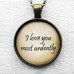"Jane Austen ""I love you most ard"