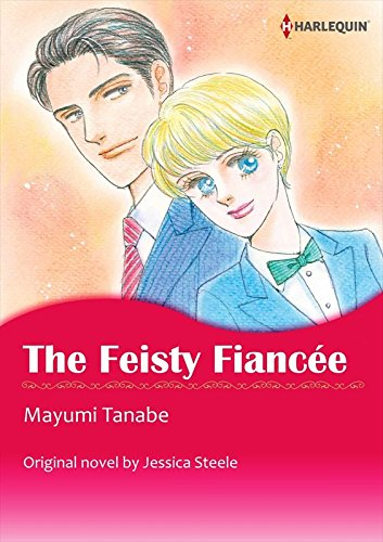 [50P Free Preview] The Feisty Fiancee (Harlequin comics)