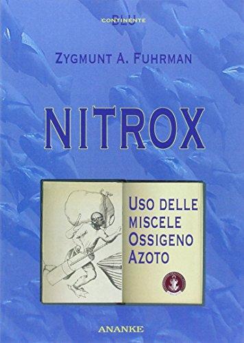 Nitrox. Uso delle miscele ossigeno-azoto