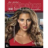 Adobe Photoshop CC Book for Digital Photographers (Voices That Matter)