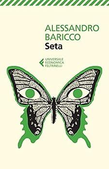 Seta (Universale economica) di [Baricco, Alessandro]