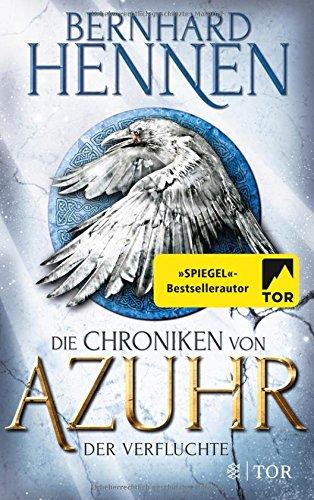 Buchseite und Rezensionen zu 'Die Chroniken von Azuhr: Der Verfluchte' von Bernhard Hennen