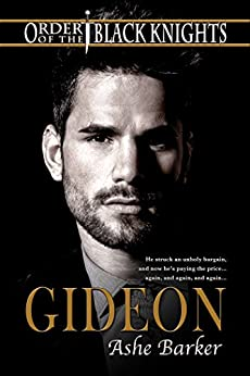 Gideon (Order of the Black Knights Book 1) by [Barker, Ashe]
