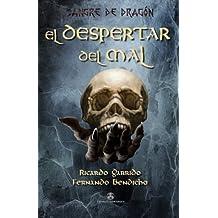 Sangre de dragón: El despertar del mal: Volume 1 (Fantasía)
