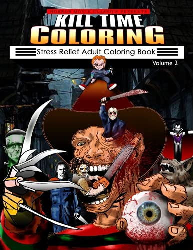 Kill Time Coloring Volume 2 Adult Colouring Book