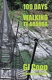 100 Days: Walking Te Araroa