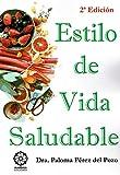 ESTILO DE VIDA SALUDABLE (2ªED) ED. COLOR
