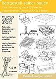 Bettgestell selber bauen: 468 Patente zeigen wie!