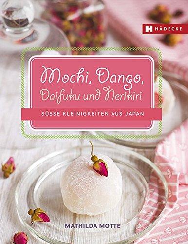 mochi-japanisches-konfekt-mochi-dango-daifuku-und-nerikiri-einfach-selbstgemacht