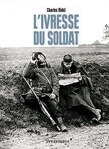 "Afficher ""L'ivresse du soldat"""
