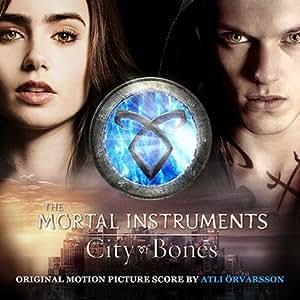 The Mortal Instruments - City Of Bones (OST)