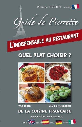 Download Cuisine Française, Guide de Pierrette, 959 plats des régions en recettes, photos
