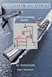 Essential Hydraulics: Fluid Power - Basic: 1 by Winston. M. ( 2013 ) Paperback