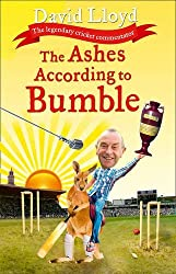 By David Lloyd - The Ashes According to Bumble