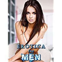 Erotica for Men: 15 Erotic Stories for Men (200 Pages of Hot Sex)