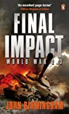 Final Impact: World War 2.3 (Axis of Time Trilogy Book 3) (English Edition)
