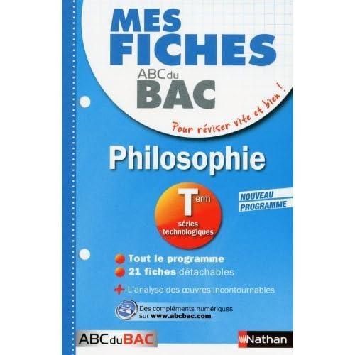 Mes fiches ABC du BAC Philosophie Term Séries technologiques by Katy Grissault (2013-06-27)