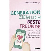 Generation ziemlich beste Freunde: Warum es heute so schwierig ist, die erwachsenen Kinder loszulassen