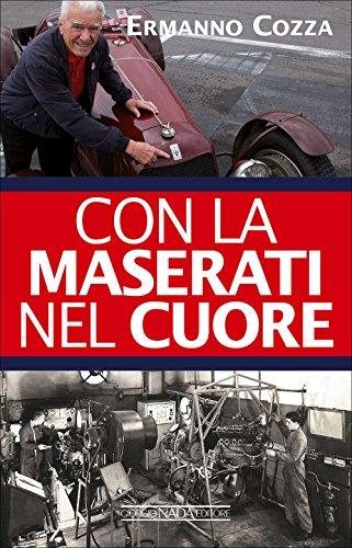 Con la Maserati nel cuore por Ermanno Cozza