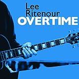 Songtexte von Lee Ritenour - Overtime