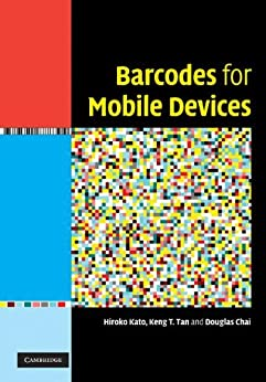Barcodes for Mobile Devices by [Kato, Hiroko]