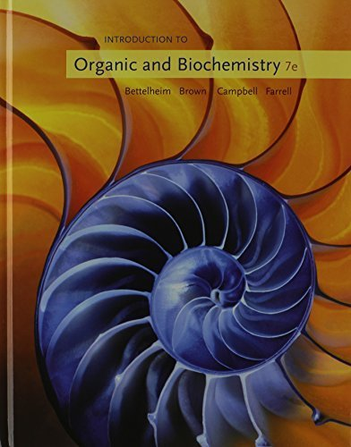 Introduction to Organic and Biochemistry (William H. Brown and Lawrence S. Brown) by Frederick A. Bettelheim (2009-01-08)