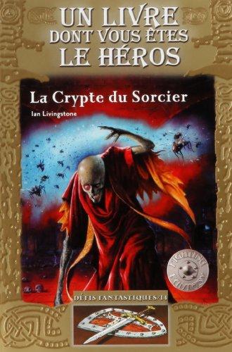 La Crypte du Sorcier par Ian Livingstone