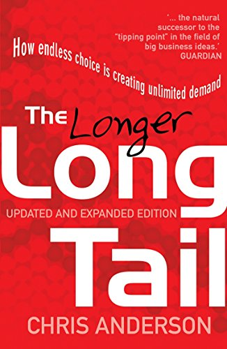 The Long Tail: How Endless Choice is Creating Unlimited Demand por Chris Anderson