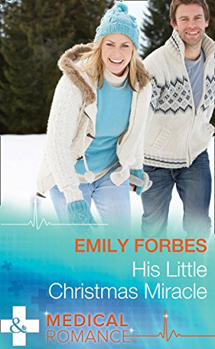 Christmas Miracle: A Family (Mills & Boon Medical)