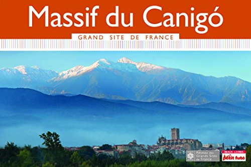 Guide Massif du Canigo 2015 Grand Site Petit Futé
