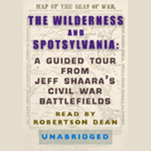 The Wilderness and Spotsylvania  Audiolibri