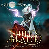 Thief's Blade: Magic of Dimmingwood