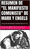 """RESUMEN DE """"EL MANIFIESTO COMUNISTA"""" DE MARX Y ENGELS: COLECCIÓN RESÚMENES UNIVERSITARIOS Nº 182"""