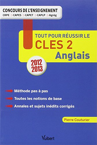 Tout pour réussir le CLES 2 Anglais - Concours de l'enseignement - Certificat de compétences en langues de l'enseignement supérieur de second degré