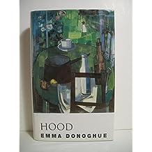 Hood by Emma Donoghue (1995-03-02)
