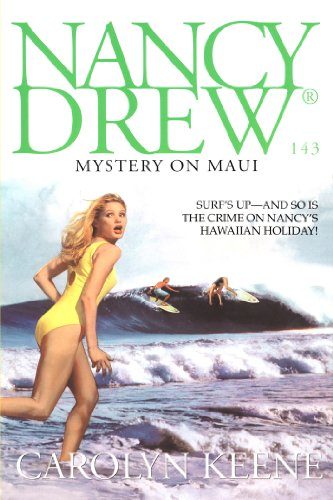 Mystery on Maui : a Nancy Drew mystery.