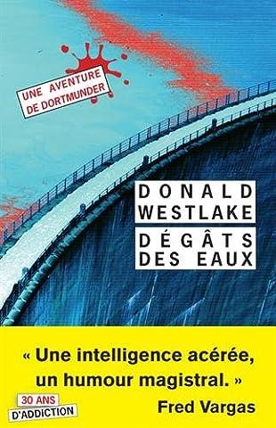 Westlake Donald - Dégâts des