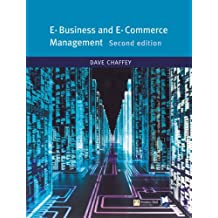 Online Course Pack: E-Business and E-Commerce with OneKey WCT Access Card: Chaffey, e-Business and e-Commerce Management 1e