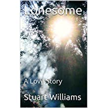 Lonesome: A Love Story