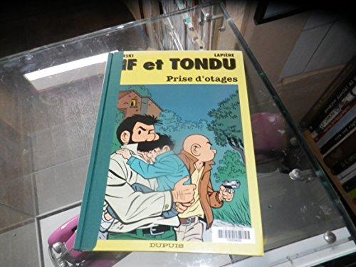 Tif et Tondu, tome 40 : Prise d'otages