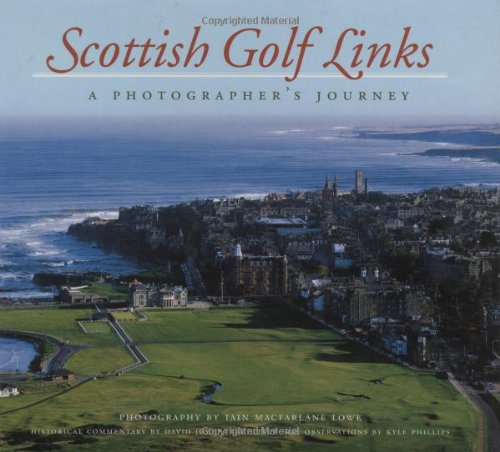 Scottish Golf Links: A Photographer's Journey