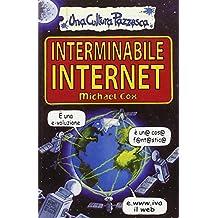 Interminabile Internet
