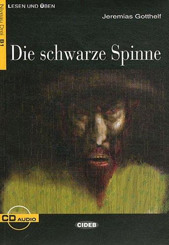Die Schwarze Spinne : Niveau Drei B1 (1CD audio)