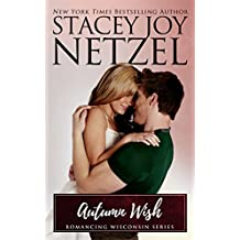 Autumn Wish (Romancing Wisconsin Book 4) (English Edition)