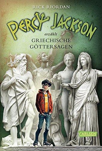 Percy Jackson erzählt: Griechische Göttersagen