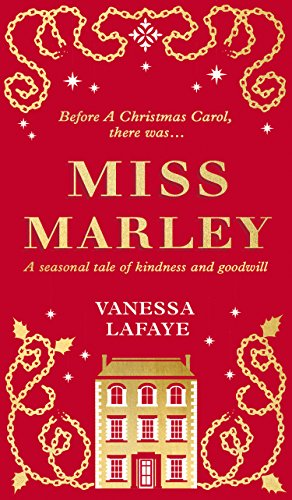 Miss Marley: A Christmas ghost story - a prequel to A Christmas Carol por Vanessa Lafaye