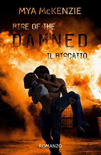 Rise of the damned (Redemption Series Vol. 2) di [McKenzie, Mya]