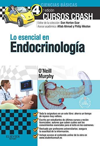 Lo Esencial En Endocrinología - 4ª Edición (+ StudentConsult) por Ronan O'Neill MBChB