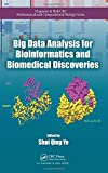 Big Data Analysis for Bioinformatics and Biomedical Discoveries (Chapman & Hall/CRC Mathematical and Computational Biology)