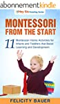 Montessori From the Start: 11 Montess...
